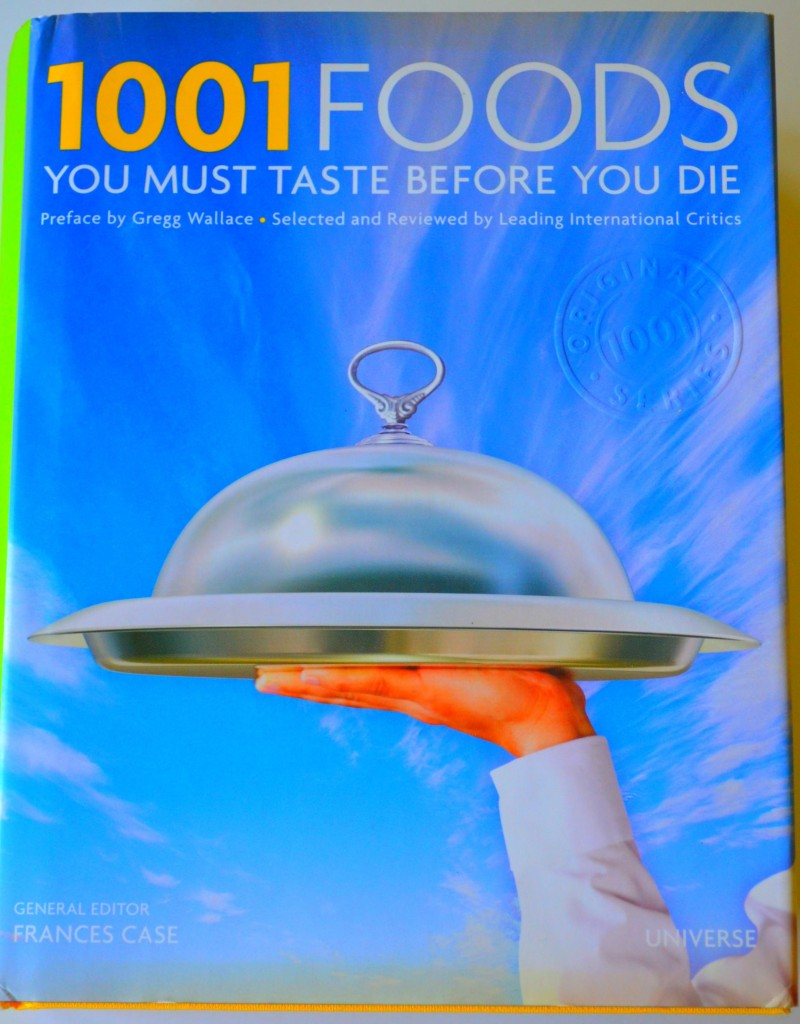 Photo of Front Cover of Book 1001 Foods You Must Taste Before you Die