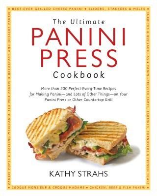 The Ultimate Panini Press Cookbook Cover