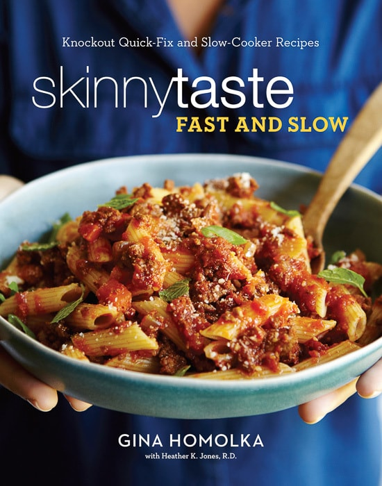 Skinnytaste Fast and Slow Cookbook